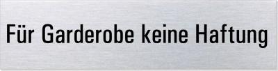"""Hinweisschild Edelstahl """"Für Garderobe keine Haftung"""""""