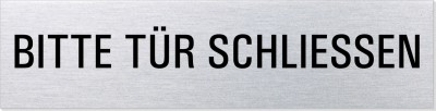 """Hinweisschild Edelstahl """"Bitte Tür schliessen"""""""